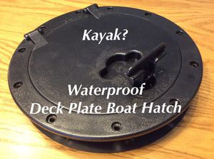 Deck plate boat hatch cover for kayak, waterproof w/ dry storage bag, new for Sale in Monroe, CT