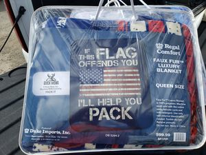 If this flag offends you I'll help you pack brand new queen size blanket for Sale in Barberton, OH