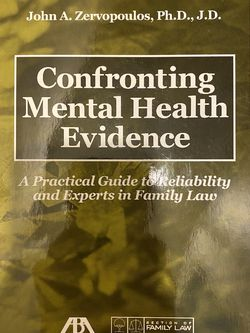 NEW Confronting Mental Health Evidence: A Practical Guide to Reliability Experts Family law Aba defending liberty pursuing justice for Sale in San Ramon,  CA