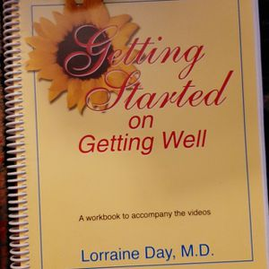 Getting Started On Getting Well By LORRAINE Day MD for Sale in Buckley, WA