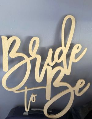 Bride to Be Wood Sign for Sale in La Habra Heights, CA