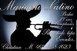 Mariachi Latino para todo tipo de eventos Bodas , XV años , Bautizos, Cepelios, Cumpleaños Etc. Llamar alos telefonos o al for Sale in Mesquite, TX