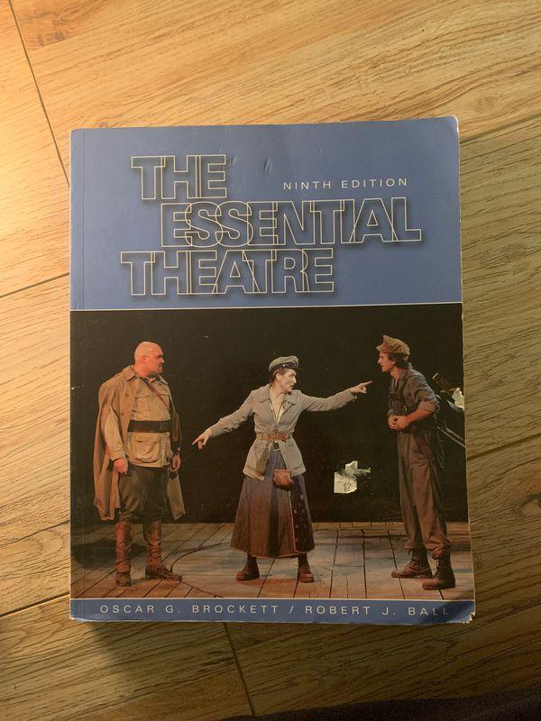 The Essential Theatre: Ninth Edition by Oscar G. Brockett, and Robert J Ball