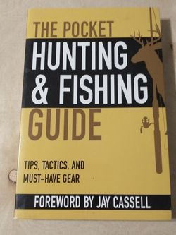The Pocket Hunting And Fishing Guide: Tips, Tactics, And Must Have Gear (Pocket Guide) for Sale in Round Rock,  TX