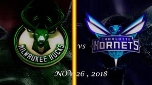 Charlotte Hornets vs Milwaukee Bucks - NOV 26 , 2018 for Sale in Detroit, MI