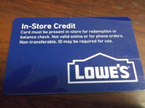 Lowes In Store Credit for Sale in Madison Heights, VA
