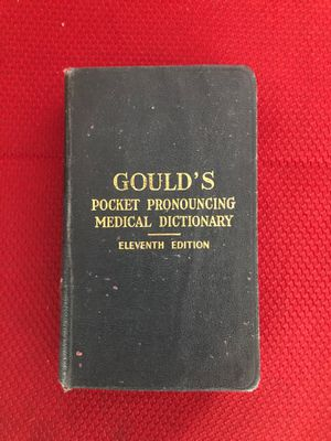 Gould's Pocket Pronouncing Medical Dictionary 11th Edition. Copyright 1944. for Sale in Bristol, PA