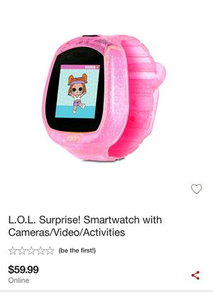 LOL Surprise! Smartwatch with camara/video/activities for Sale in Richmond, CA