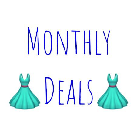 👗MONTHLY DEALS FOR MARCH👗
