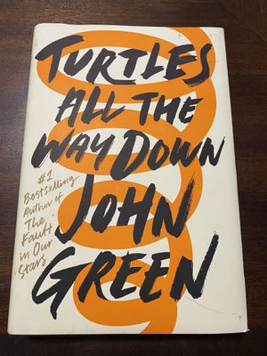 Turtles all the Way Down John Green Hard cover for Sale in San Antonio, TX