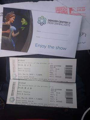 Wicked tickets (may 8th @ 7:30) for Sale in Eaton, CO