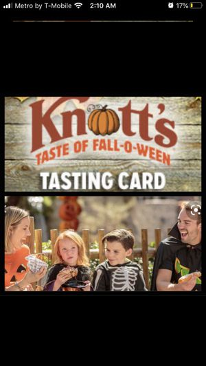 Knott's taste of Fall o ween 2 adults 2 kids please! for Sale in La Verne, CA