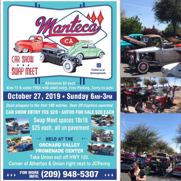 Manteca Auto Swap Meet And Car Show Sunday October 27th