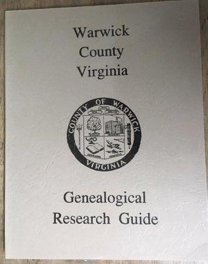 Warwick County Virginia Genealogical Research Guide for Sale in Virginia Beach, VA