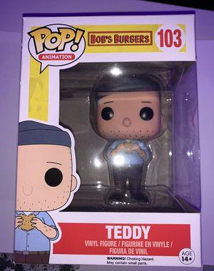 Teddy pop figure (bobs burgers) for Sale in Fullerton, CA