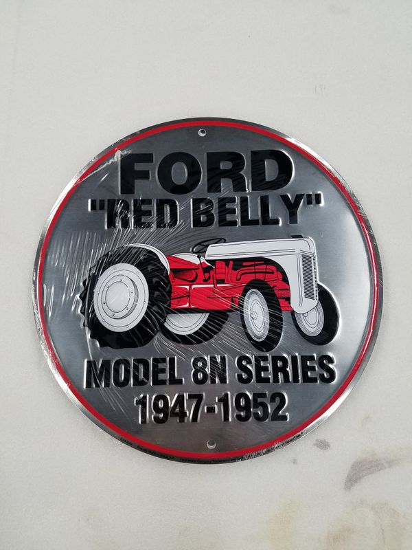 Ford red belly farm tractor embossed metal sign