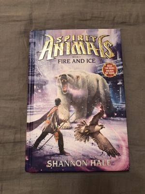 Spirit Animals Book 4 Fire and Ice Hardcover for Sale in Fort Worth, TX