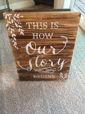 This Is How Our Story Begins Sign for Sale in Lynnwood, WA