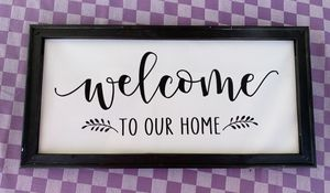 Welcome to our home handmade canvas sign for Sale in Alhambra, CA