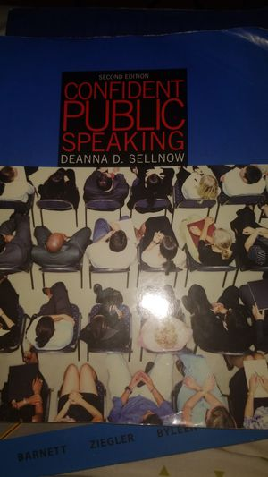 Confident Public Speaking by Deanna Sellnow 2nd edition for Sale in Pittsburgh, PA