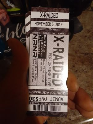 X Raided tickets SF 30 for Sale in Oakley, CA