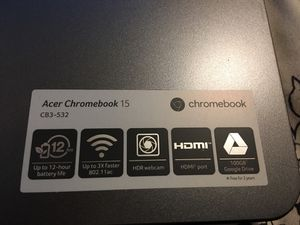 Acer Chromebook 15. for Sale in Austin, TX