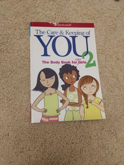 Book The Care And Keeping Of You The Body Book For Older Girls 2 for Sale in Clackamas,  OR