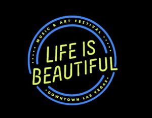 LIFE IS BEAUTIFUL FESTIVAL - 3 DAY GA for Sale in Gilbert, AZ