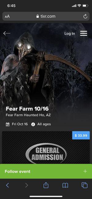 Fear Farm Ticket for 10:15 tonight! (It's sold out) $34 for Sale in Phoenix, AZ