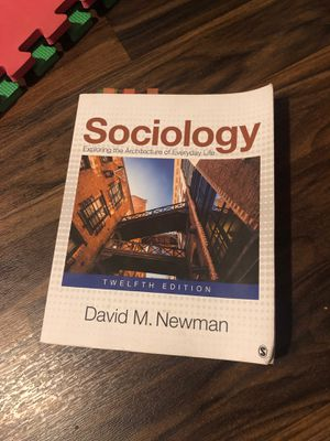 Sociology Exploring the Architecture of Everyday Life Twelfth edition by David M. Newman for Sale in Perris, CA