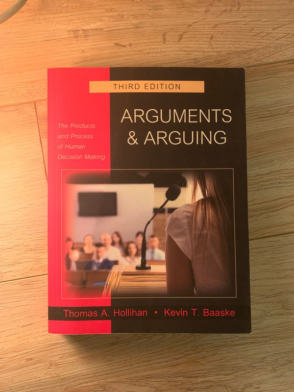 Arguments and Arguing Third Edition