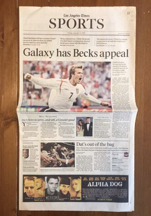 (1 COPY) LOS ANGELES TIMES: THE LOS ANGELES GALAXY SIGN DAVID BECKHAM for Sale in Compton, CA