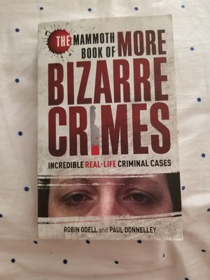 The Mammoth Book of More Bizarre Crimes for Sale in Evansville, IN