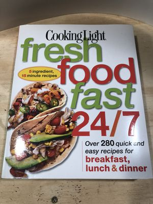 Cooking Light fresh food fast 24/7 book for Sale in Haverhill, MA