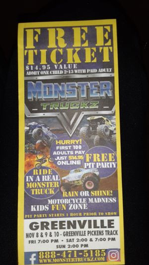 MONSTER TRUCKZ tickets!!!!! for Sale in Simpsonville, SC