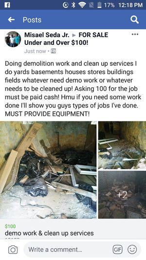 Doing demolition work clean ups for Sale in Philadelphia, PA