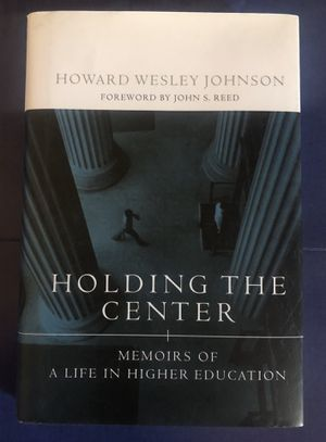 Holding the center. Memoirs Of a life in higher education for Sale in Los Angeles, CA