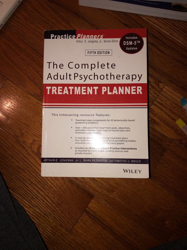 The Complete Adult Psychotherapy- Treatment Planner