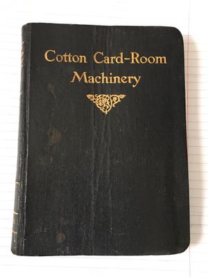 1925 Whitin Cotton Card-Room Machinery Book for Sale in Greer, SC