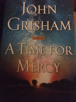 A time for Mercy a novel by John Grisham new hard cover for Sale in Nashville,  TN