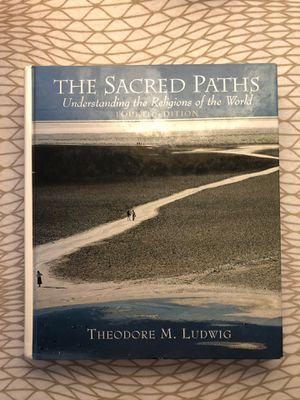 The Sacred Paths: Understanding the Religion of the World by Theodore Ludwig (Fourth Edition) for Sale in South Pasadena, CA