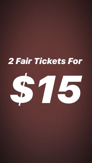 Fair tickets for Sale in Rancho Cucamonga, CA