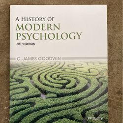 A History Of Modern Psychology Fifth Edition By C. James Goodwin for Sale in Sugar Land,  TX