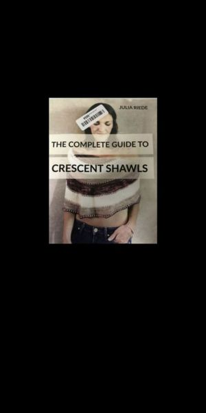 New. The Complete Guide to Crescent Shawls for Sale in Eastvale, CA