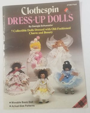 Clothespin Dress up Dolls Georgia Schuessler Craft Book for Sale in Three Rivers, MI