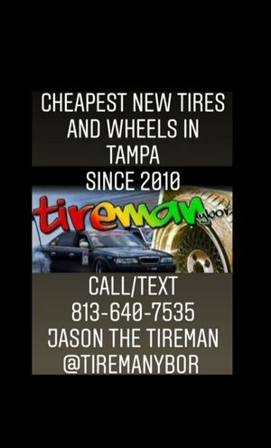 New tires cheap, all sizes and brands, Tireman :) for Sale in Tampa, FL