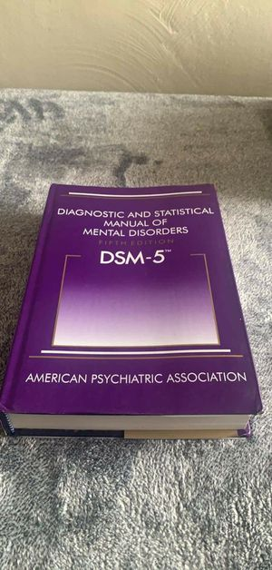 Diagnostic and Statistical Manual of Mental Disorders, 5th Edition: DSM-5 5th Edition HARDCOVER ISBN 978 0890425558 for Sale in Pittsburgh, PA