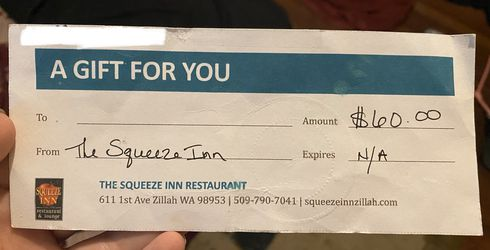 """The Squeeze Inn"" Gift Certificate for Sale in Yakima,  WA"