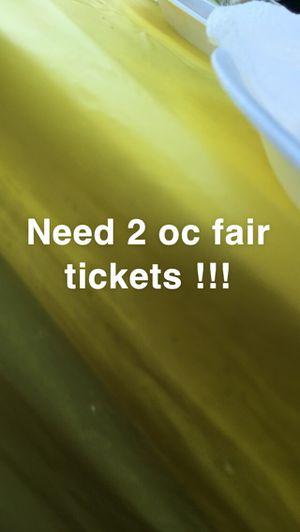 Oc fair tickets for Sale in Santa Ana, CA