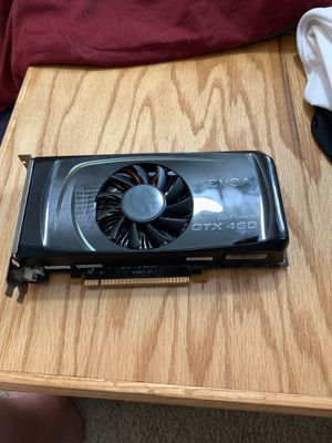 GTX 460 Working 100%! for Sale in Ankeny, IA